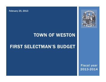 town of weston first selectman's budget - Town of Weston, CT Home ...