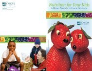 Nutrition For Your Kids: A Dietary Approach to Cancer Prevention