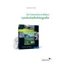 Die Fotoschule in Bildern. Landschaftsfotografie - Galileo Design