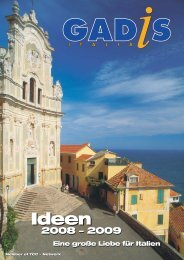 Ideen 2009: Eine große Liebe für Italien - Gadis  Tourist Service Italia