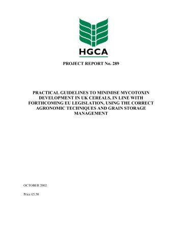 Practical Guidelines to minimise mycotoxin in cereals - HGCA