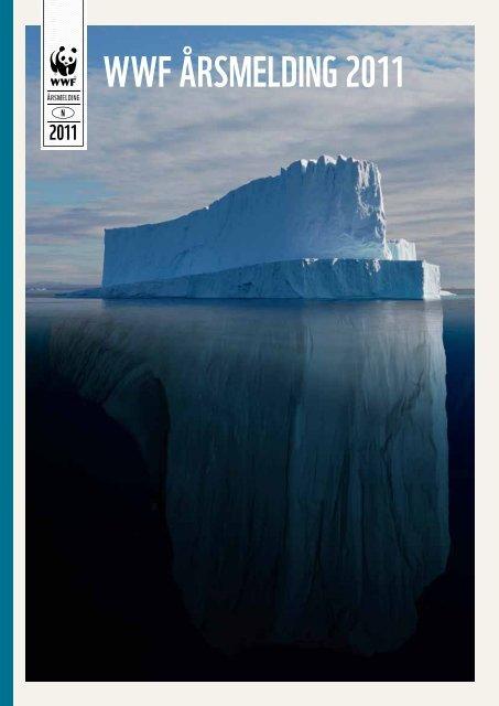 WWF ÅRSMELdING 2011