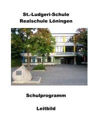 St.-Ludgeri-Schule Realschule Löningen Schulprogramm Leitbild