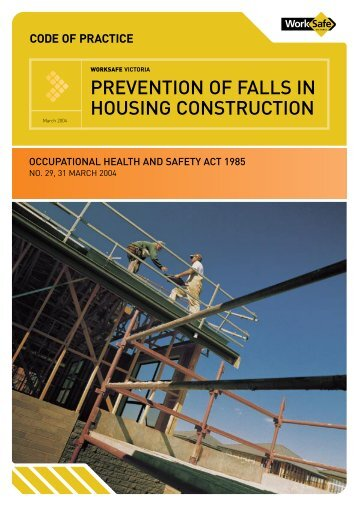 Prevention of falls - Housing - WorkSafe Victoria