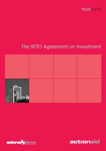 The WTO Agreement on Investment - ActionAid