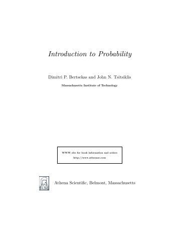 Introduction to Probability, by Dimitri P ... - satrajit mukherjee