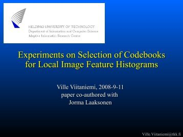 Experiments on Selection of Codebooks for Local Image ... - DMI