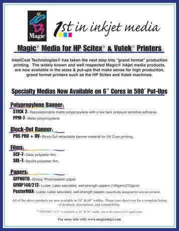 Magic® Media for HP Scitex® & Vutek® Printers