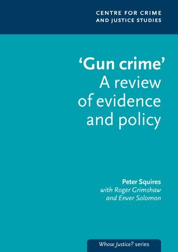 Gun crime - Centre for Crime and Justice Studies