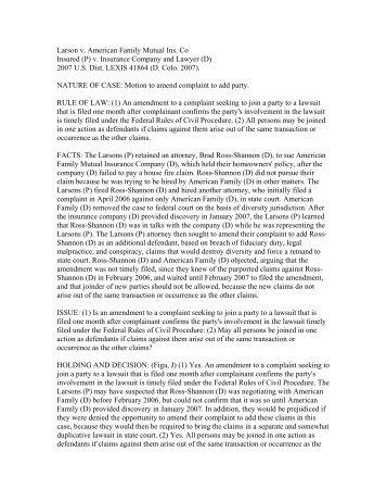 Larson v. American Family Mutual Ins. Co Insured (P) v. Insurance ...