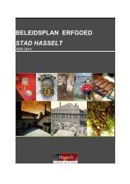 Beleidsplan erfgoed stad Hasselt 2009-2014 - Erfgoedcel Hasselt