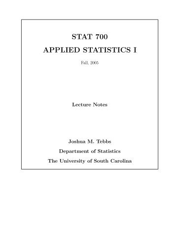 STAT 700 APPLIED STATISTICS I - Department of Statistics