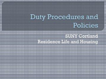 Duty Procedures and Policies - SUNY Cortland
