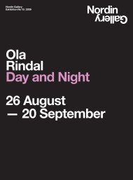Ola Rindal Day and Night 26 August — 20 September