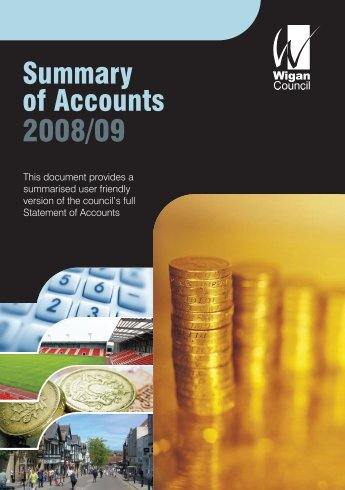 Summary Statement of Accounts 2008/09 - Wigan Council