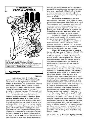 15 marzo 2009 3º dom. cuaresma-b 1. contexto - Escucha de la ...