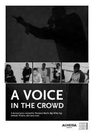 a voice in the crowd - Almeida Theatre