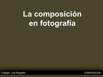 Composición fotografía - Arte Nogales