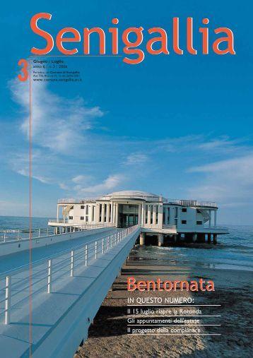 (giu/lug 2006) anno 6 numero 3 - Comune di Senigallia