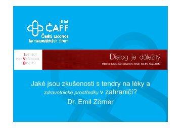 Jaké jsou zkušenosti s tendry na léky a Dr. Emil Zörner - IVD