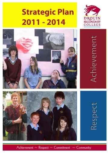 School Strategic Planner 2011- 2014 - Drouin Secondary College