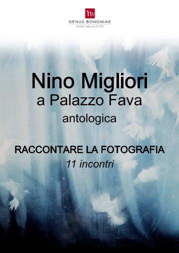 Nino Migliori a Palazzo Fava - Raccontare la ... - Genus Bononiae