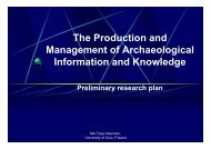 The Production and Management of Archaeological Information and ...
