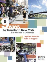 9 Ways to Transform NYC - Project for Public Spaces
