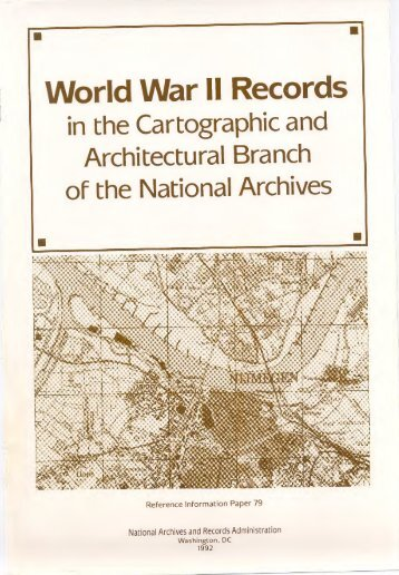 World War II Records in the Cartographic and - National Archives ...