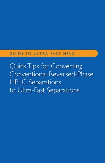 Fused-Core™ Particles for Very Fast HPLC Separations