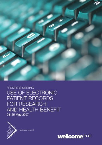 Use of Electronic Patient Records for Research - Wellcome Trust