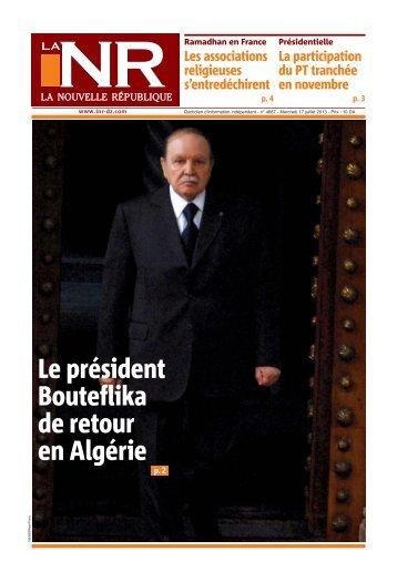 Le président Bouteflika de retour en Algérie - La Nouvelle République