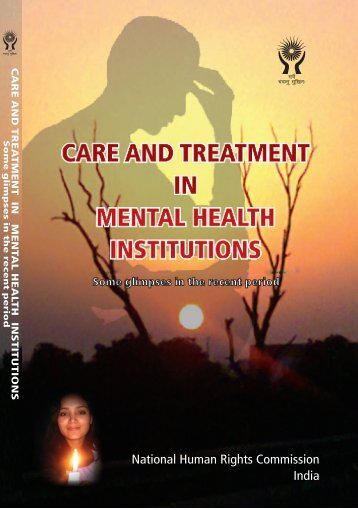 Care and Treatment in Mental Health Institutions - National Human ...