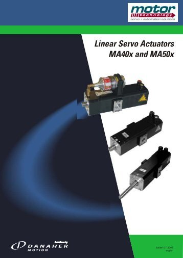 Linear Servo Actuators MA40x and MA50x - Motor Technology Ltd