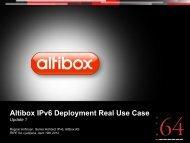 Altibox IPv6 Deployment Real Use Case - Update 1 - RIPE 64