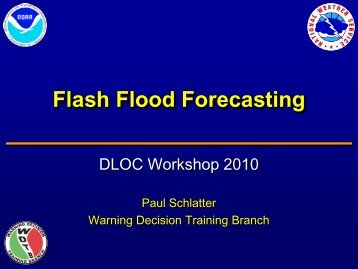 Flash Flood Forecasting - Warning Decision Training Branch