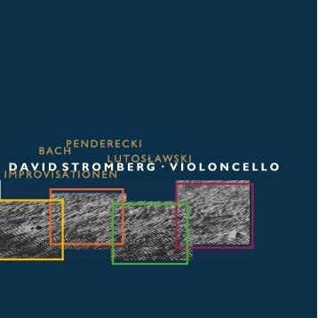 . DAVID STROMBERG VIOLONCELLO - Stromberg, David