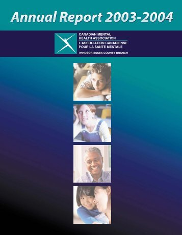 Annual Report 2003-2004.pdf - Canadian Mental Health Association