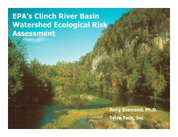 EPA's Clinch River Basin Watershed Ecological Risk Assessment