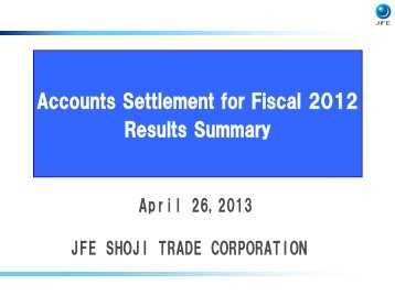 Accounts Settlement for Fiscal 2012 Results Summary【PDF/349KB】