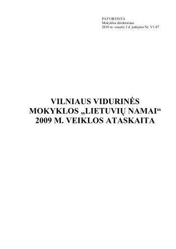2009 m. veiklos ataskaita - Vilniaus lietuvių namai