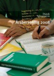 Årsberetning 2008 - Dansk Sprognævn