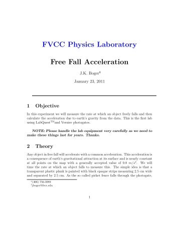 picket fences free fall physics lab Measure the acceleration of a freely falling body (g) to better than 05% precision using a picket fence and a photogate materials picket fence free fall lab.