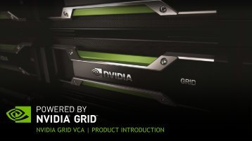 NVIDIA GRID VCA: A Turnkey Appliance Delivering Remote ...
