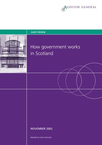 How government works in Scotland (PDF | 391 KB) - Audit Scotland