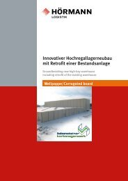 Innovativer Hochregallagerneubau mit Retrofit ... - Hörmann Logistik