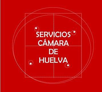 SERVICIOS CÁMARA DE HUELVA - Consejo Andaluz de Cámaras