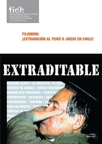 FUJIMORI: ¡EXTRADICIÓN AL PERÚ O JUICIO EN CHILE!