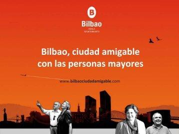 Bilbao, ciudad amigable con las personas mayores ... - Imserso