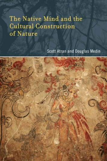 The Native Mind and the Cultural Construction of Nature (Life and ...